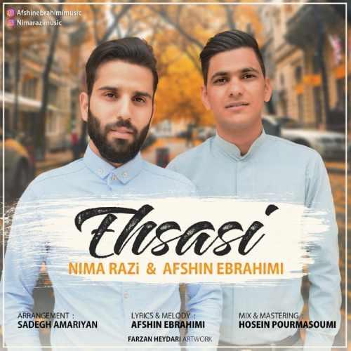 دانلود موزیک جدید افشین ابراهیمی و نیما رضی احساسی